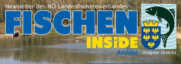 Fischen Inside, Newsletter des NÖ Landesfischereiverbandes, Ausgabe 01/2016