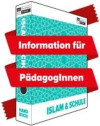Plakat zum Handbuch Islam & Schule. Quelle: schule-ohne-rassismus.org