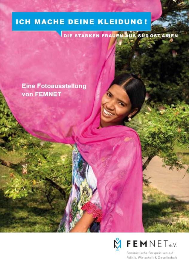 """Titelseite der Broschüre zur Ausstellung """"Ich mache Deine Kleidung! Die starken Frauen aus Süd Ost Asien"""". Quelle: femnet-ev.de"""
