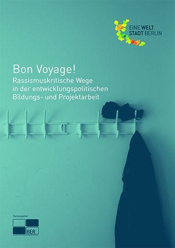 Titelseite BroschüreBon Voyage! Quelle:http://eineweltstadt.berlin