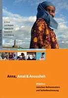 Cover DVD Anna, Amal & Anousheh. Quelle: baobab.at