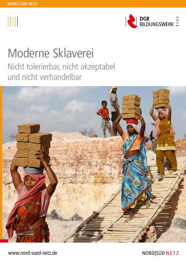 """Titelseite """"Moderne Sklaverei: nicht tolerierbar, nicht akzeptabel und nicht verhandelbar."""" Quelle: nord-sued-netz.de"""