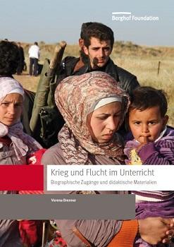 """Cover des Bildungsmaterial """"Krieg und Flucht im Unterricht"""". Quelle: frieden-fragen.de"""