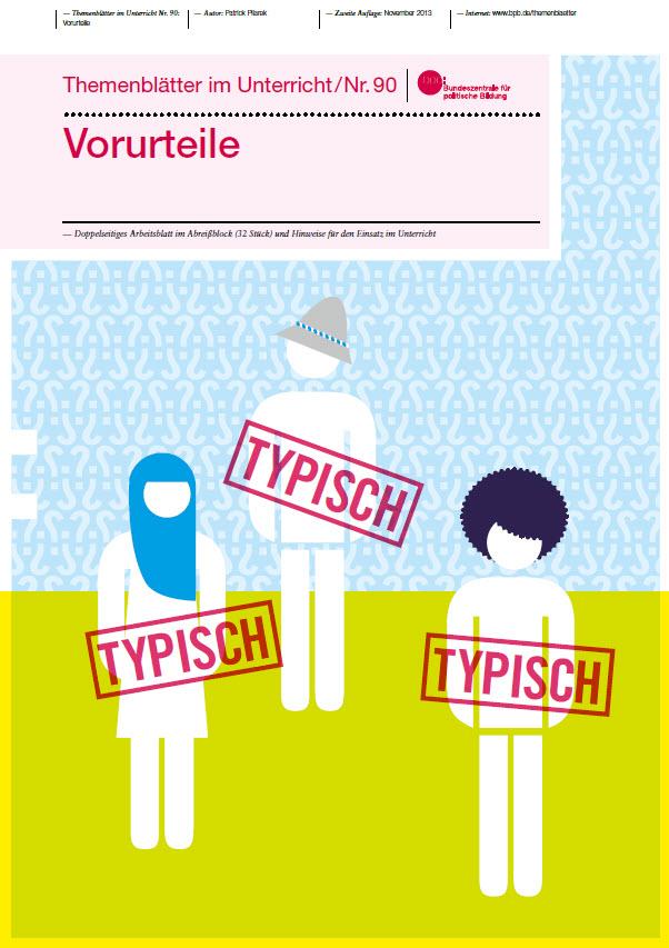 """Titelseite der Themenblätter im Unterricht """"Vorurteile"""" (Nr. 90). Quelle: bpb.de"""