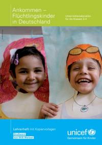 Ankommen – Flüchtlingskinder in Deutschland, Quelle: https://www.unicef.de