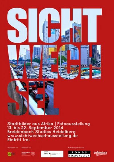 """Plakat zur Ausstellung """"Sichtwechsel – Stadtbilder aus Afrika"""". Quelle: sichtwechsel-ausstellung.de"""