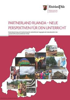 Titelseite: Karte/Umriss; Landkartenindex.de Bilder: V. Wilhelmi; M. Nieden, Partnerschaftsverein Ruanda; F. Volkmar, privat bzw. Partnerschaftsverein Ruanda; Harald Goebel, PL; MdI