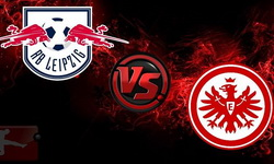 RB-Leipzig gegen Eintracht Frankfurt