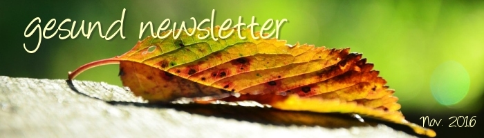 gesund newsletter Nov. 2016