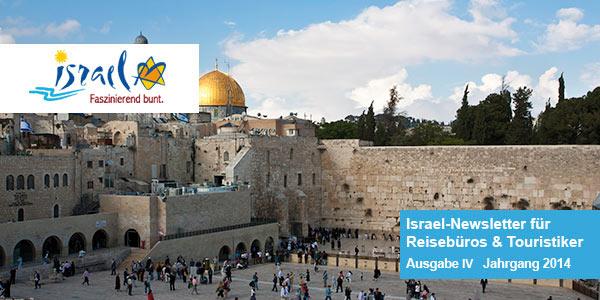 Ausgabe 4 Israel-Newsletter für Reisebüros und Touristiker