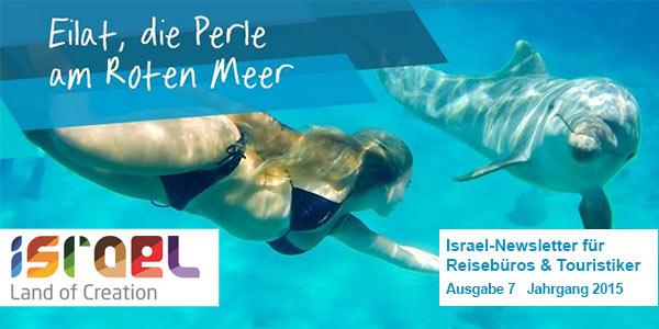 Ausgabe 6 Israel-Newsletter für Reisebüros und Touristiker