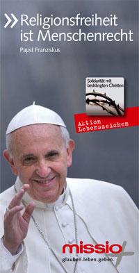 Religionsfreiheit ist Menschenrecht, Papst Franziskus