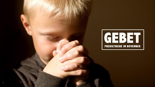 Predigtreihe Gebet