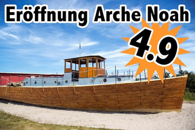 Eröffnung Arche Noah