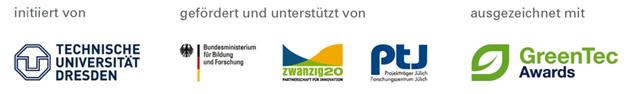 initiiert von TU Dresden | gefördert und unterstützt von BMBF, ZWANZIG20, PTJ | ausgezeichnet mit GreenTec Award