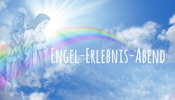 Engel-Erlebnisabend