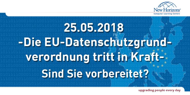 Die EU-Datenschutzgrundverordnung tritt in Kraft