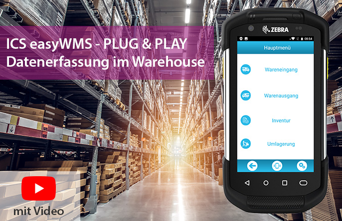 ICS easyWMS - Fehlerfreie und beleglose Dokumentation von Warenbewegungen im Lager.