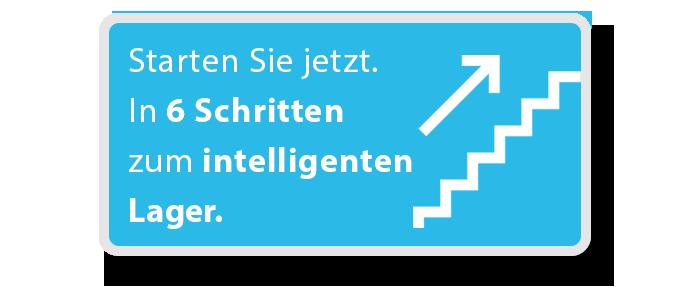 In 6 Schritten zum intelligenten Lager.