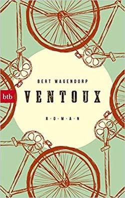 Ventoux: Ein Sommer, der das Fieber des Lebens in sich trug