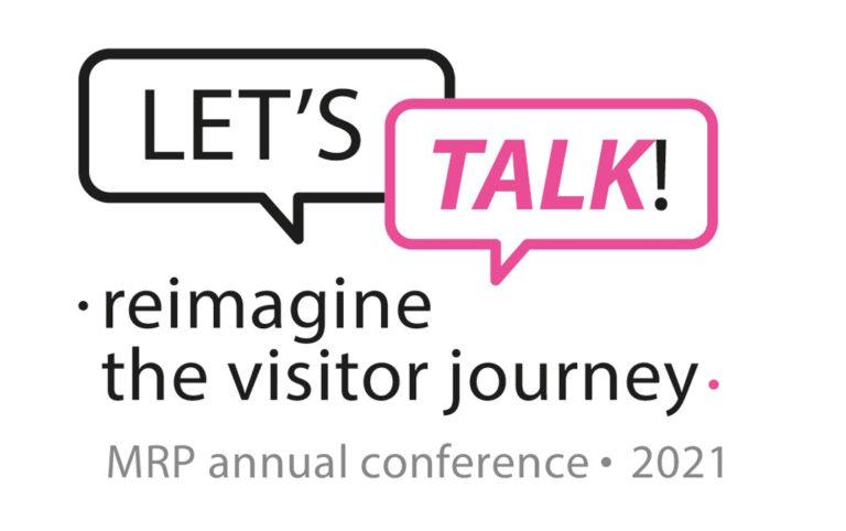 """Logo der Tagung des ICOM MPR, zwei Sprechblasen in den Farben Schwarz und Magenta, in denen """"Let's talk!"""" steht, darunter steht """"reimagine the visitor journey, MRP annual conference 2021"""""""