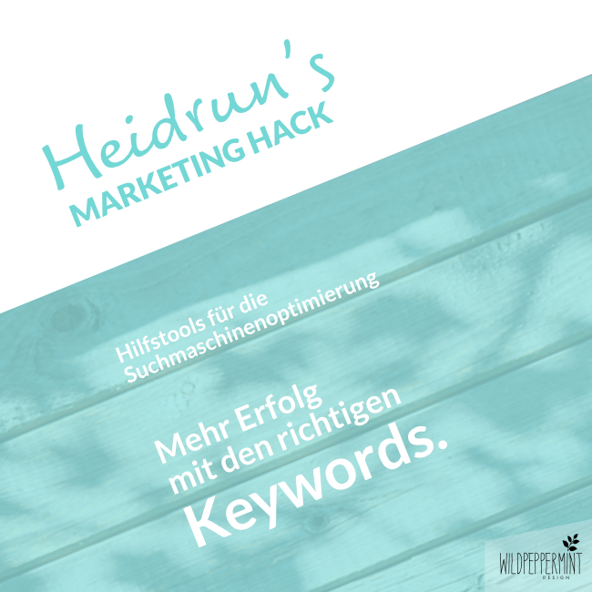 Heidruns Marketing Hack No. 3