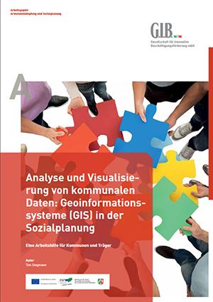 Download G.I.B.-Arbeitspapier: Analyse und Visualisierung von kommunalen Daten: Geoinformationssysteme (GIS) in der Sozialplanung