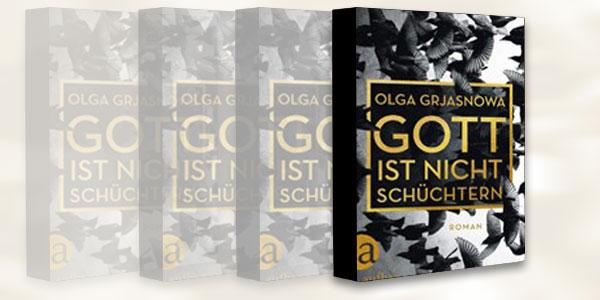 """I.""""Gott ist nicht schüchtern"""" – Lesungen mit Olga Grjasnowa"""
