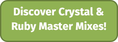 Discover Crystal & Ruby Master Mixes!
