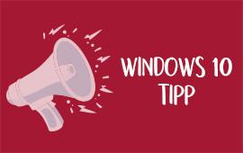 Windows10 Tipp