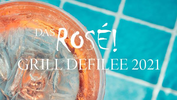 Rosé Grill Defilee 2021