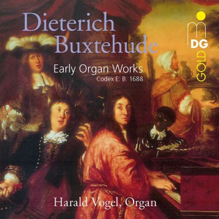Buxtehude: Early Organ Works