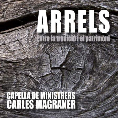 Arrels // Entre la tradició i el patrimoni