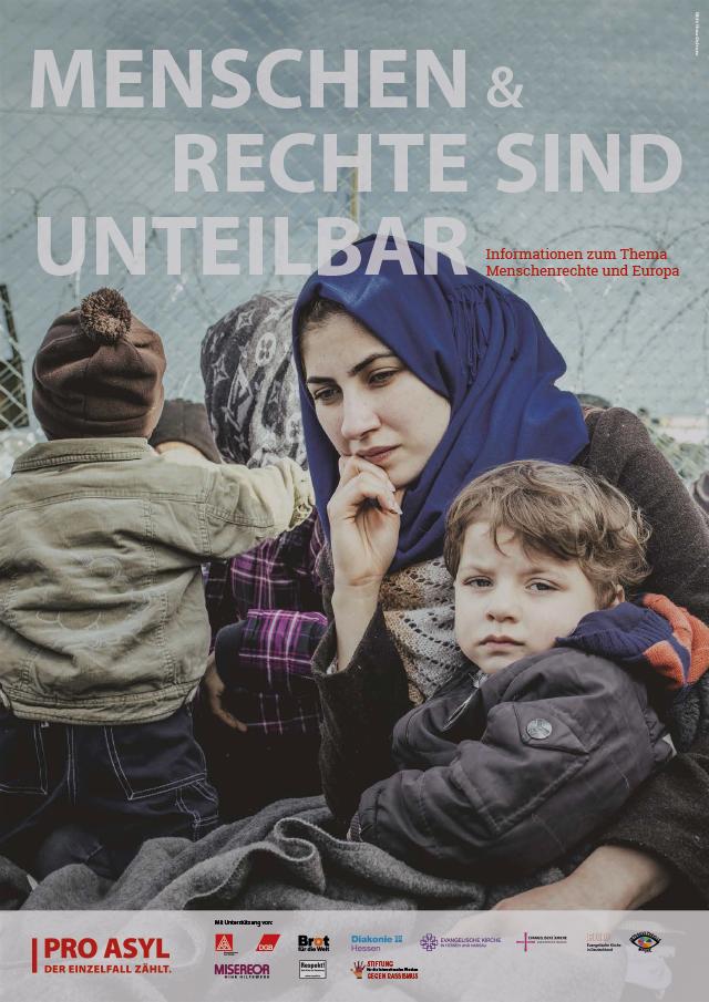 "Cover zur Ausstellung ""Menschen & Rechte sind unteilbar"". Quelle: proasyl.de"