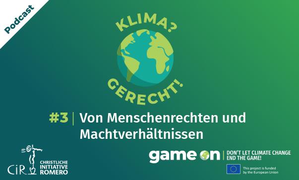 """Cover Podcast """"Klima? Gerecht! Globale Perspektiven auf die Klimakrise"""". Quelle: Christliche Initiative Romero (CIR)"""