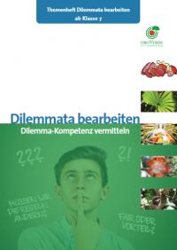 "Titelseite Themenheft ""Dilemmata bearbeiten"". Quelle: www.regenwald-schuetzen.org"