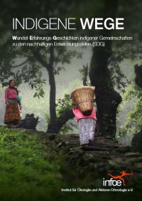 """Deckblatt Publikation """"Indigene Wege"""". Quelle: www.infoe.de"""