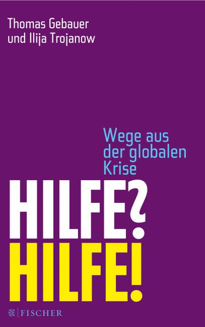 """Buchcover """"Hilfe? Hilfe!"""" von Gebauer und Trojanow. Quelle: fischerverlage.de"""