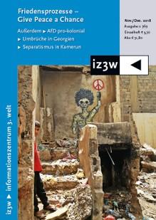 Titelseite der Ausgabe Nr. 369 von iz3w: 'Give Peace a Chance'. Quelle: iz3w.org