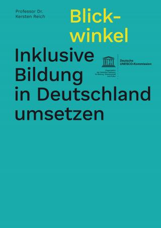 "Cover ""Inklusive Bildung in Deutschland umsetzen"". Quelle: unesco.de"