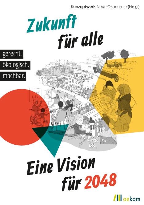 """Titelseite Buch """"Zukunft für alle – Eine Vision für 2048"""". Quelle: oekom.de"""