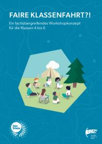 Cover Faire Klassenfahrten. Quelle: epiz-berlin.de