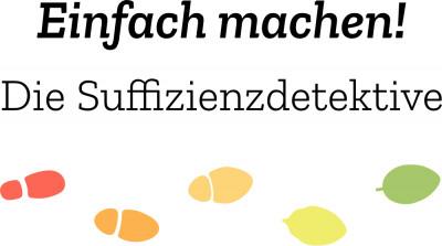 """Logo Wettbewerb """"Einfach machen! Die Suffizienzdetektive"""". Quelle: suffizienzdetektive.de"""