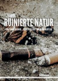 "Titelseite Studie ""Ruinierte Natur"". Quelle: Unfairtobacco"