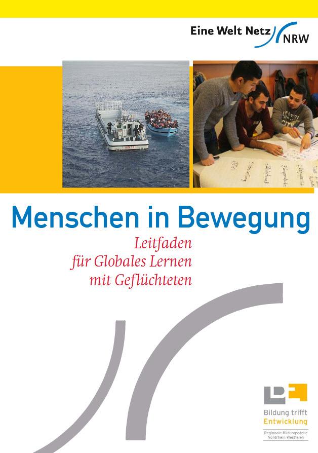 """Titelseite des Leitfadens """"Menschen in Bewegung"""". Quelle: eine-welt-netz-nrw.de"""