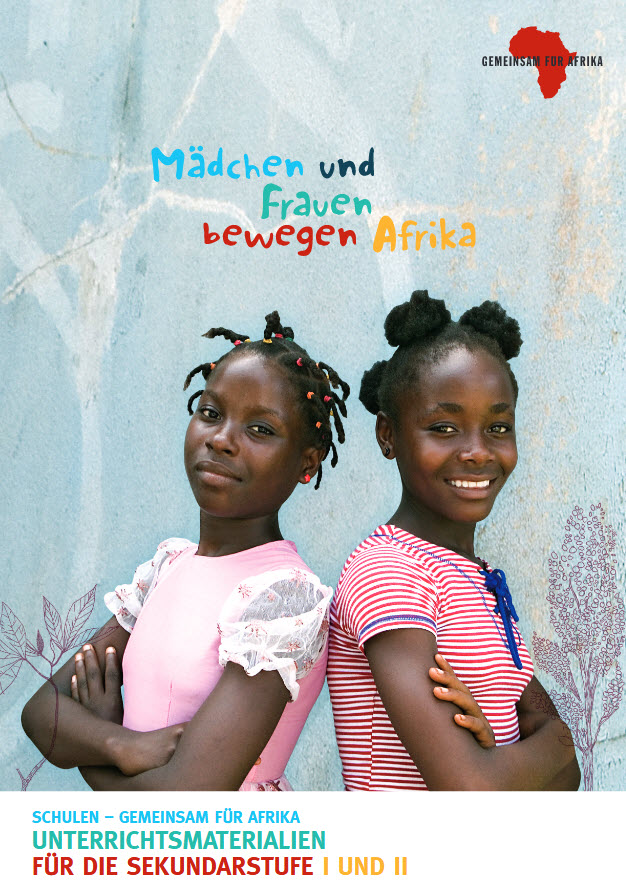 """Titelseite Material """"Mädchen und Frauen bewegen Afrika"""" für Sek. I und II. Quelle: Gemeinsam für Afrika e.V."""