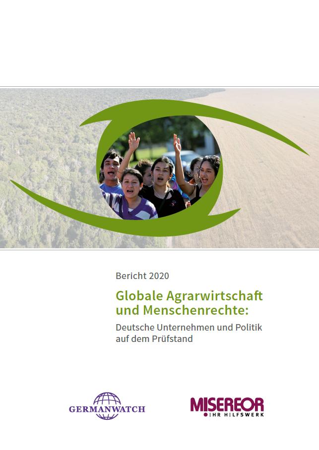 Studie: Globale Agrarwirtschaft und Menschenrechte. Quelle: misereor.de