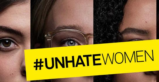 Kampagnenmotiv #UnhateWoman Quelle: https://www.unhate-women.com/de/