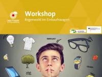 """Titelseite Workshop """"Regenwald im Einkaufswagen"""". Quelle: regenwald-schuetzen.org"""