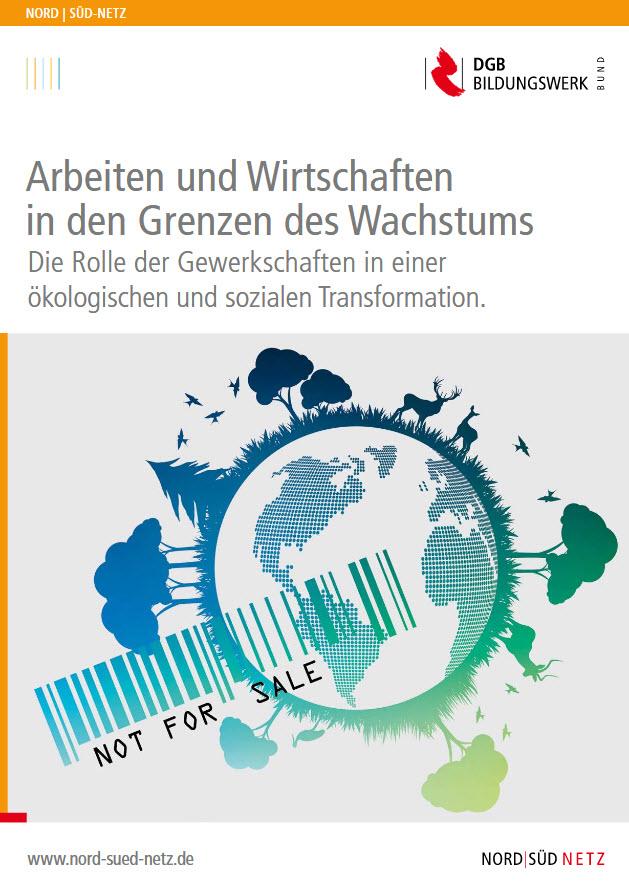 """Titelseite Broschüre """"Arbeiten und Wirtschaften in Grenzen den Wachstums"""". Quelle: dgb-bildungswerk.de"""